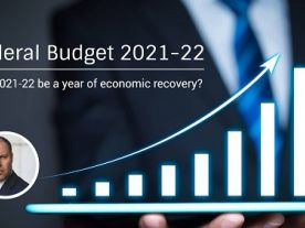 Federal Budget 2021-22: Key Implications of this year's Budget